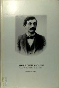 Lasker's Chess Magazine, Volume VI May 1907 to October 1907 - E. Lasker (ISBN 8071892491)
