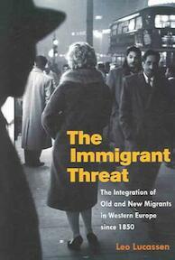 Immigrant Threat - Leo Lucassen (ISBN 9780252072949)