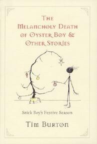 Melancholy Death of Oyster Boy, The-Holiday Ed. - Tim Burton (ISBN 9780060526498)