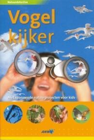 Natuurdetective Vogelkijker - D. Burnie (ISBN 9789018022808)