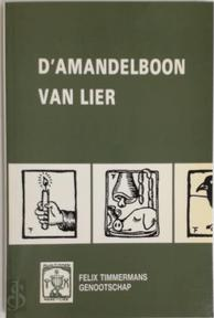 Jaarboek van het Felix Timmermans-genootschap / 1995 D'amandelboon van Lier - Unknown (ISBN 9789030623601)