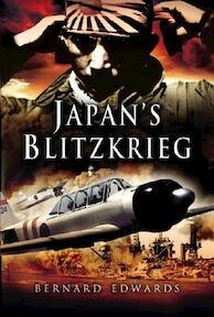 Japan's Blitzkrieg - Bernard, Capta Edwards (ISBN 9781844154425)