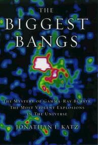 The biggest bangs - Jonathan I. Katz (ISBN 9780195145700)
