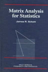 Matrix Analyis for Statistics - James R. Schott (ISBN 9780471154099)