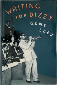 Waiting for Dizzy - Gene Lees (ISBN 9780195056709)