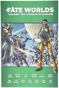 Fate Worlds - John Rodgers, Mark Diaz Truman, Lisa Steele, Shosana Kessock, J. R. Blackwell, Robert Wieland (ISBN 9781613170496)
