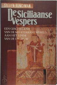 De Siciliaanse Vespers - Sir Steven Runciman, Carla Toussaint (ISBN 9789051570175)