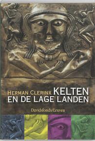 Kelten en de Lage Landen - Herman Clerinx (ISBN 9789058263247)