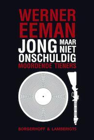 Jong maar niet onschuldig - W. Eeman (ISBN 9789077941560)