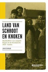 Land van schroot en knoken - John Desreumaux (ISBN 9789058267702)