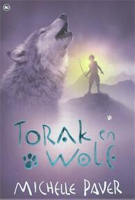 Avonturen uit een magisch verleden 1 Torak en Wolf - Michelle Paver (ISBN 9789044338935)