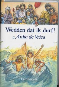 Wedden dat ik durf! - A. de Vries, D. van der Maat (ISBN 9789060694015)