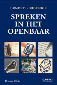 Handboek Spreken in het openbaar - T. Wieke (ISBN 9789036616546)