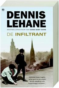 De infiltrant - Dennis Lehane (ISBN 9789044322248)
