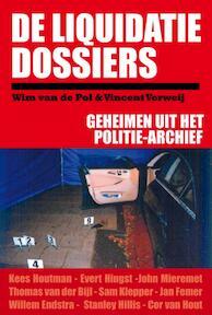 De Liquidatie Dossiers - Vincent Wim van de / Verweij Pol (ISBN 9789491308017)