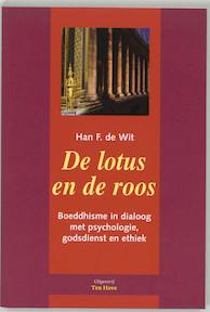 De lotus en de roos - H.F. de Wit (ISBN 9789039107324)