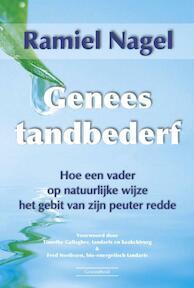 Genees tandbederf - Ramiel Nagel (ISBN 9789079872602)