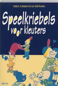 Speelkriebels voor kleuters - V. Florquin (ISBN 9789033431043)