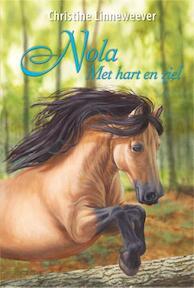 Gouden paarden Gouden paarden Nola Met hart en ziel - Christine Linneweever (ISBN 9789020622287)