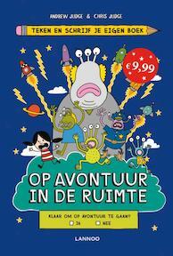 Teken en schrijf je eigen boek - Op avontuur in de ruimte - Andrew Judge, Chris Judge (ISBN 9789401435543)