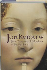 Jonkvrouw - Jean-Claude van Rijckeghem (ISBN 9789050164467)