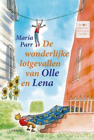 De wonderlijke lotgevallen van Olle en Lena - Maria Parr (ISBN 9789401441346)