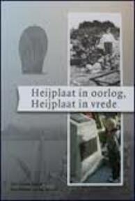 Heijplaat in oorlog, Heijplaat in vrede - Jean-Philippe van der Zwaluw, Joop van der Hor (ISBN 9789082074703)
