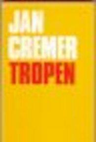 Tropen - Cremer (ISBN 9789062131990)