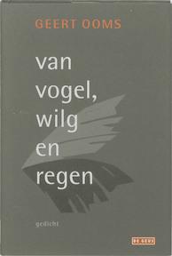 Van Vogel, Wilg en Regen - G. Ooms (ISBN 9789044512168)