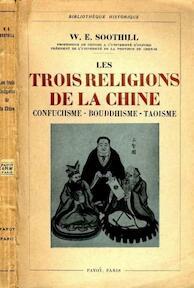 Les Trois Religions de la Chine - William Edward Soothill
