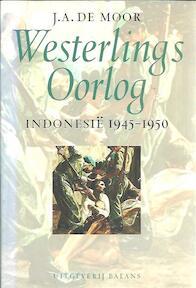 Westerling's Oorlog - J.A. de Moor (ISBN 9789050184250)