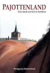 Pajottenland, een land om lief te hebben - (ISBN 9789081233217)