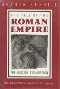 The Fall of the Roman Empire - Arther Ferrill (ISBN 9780500250952)
