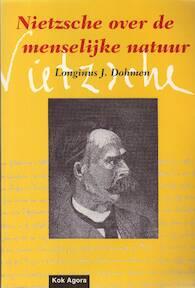 Nietzsche over de menselijke natuur - L.J. Dohmen (ISBN 9789039106112)
