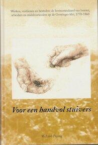 'Voor een handvol stuivers' [Groningen] - R.F.J. Paping (ISBN 9789050280563)