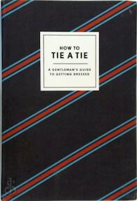 How to Tie a Tie - Ryan Tristan Jin (ISBN 9780804186384)