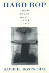 Hard Bop - David H. Rosenthal (ISBN 9780195085563)