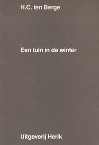 Een tuin in de winter - H.C. ten Berge, Roger [Ill.] Raveel (ISBN 9789073036291)
