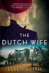 The Dutch Wife - Ellen Keith (ISBN 9781443456548)