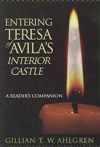 Entering Teresa Of Avila's Interior Castle - Gillian T. W. Ahlgren (ISBN 9780809143160)