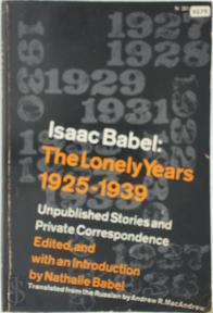 The Lonely Years - Isaac Babel (ISBN 9780879239787)