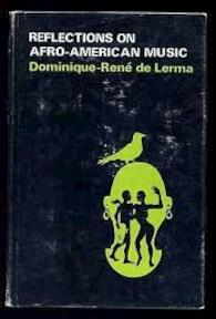 Reflections on Afro-American music - Dominique-René de Lerma (ISBN 9780873381352)