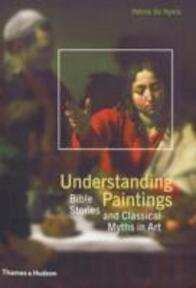 Understanding paintings - Patrick de Rynck (ISBN 9780500287897)