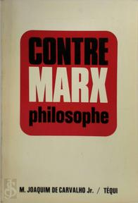 Contre Marx philosophe - Manoel Joaquim de Carvalho (ISBN 2852442973)