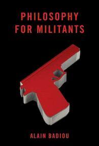 Philosophy for Militants - Alain Badiou (ISBN 9781844679867)