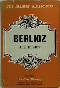Berlioz - John Harold Elliot