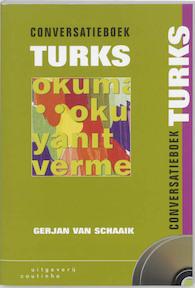 Conversatieboek Turks + 2 CD's - Gerjan van Schaaik (ISBN 9789062834259)