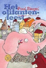 Het Olifantenfeest - Paul Biegel (ISBN 9789025108588)