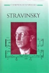 Stravinsky - Wolfgang Dömling (ISBN 9789025720346)