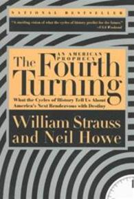 The fourth turning - William Strauss, Neil Howe (ISBN 9780767900461)